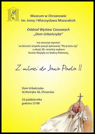 """Koncert """"Z miłości doJana Pawła II"""""""