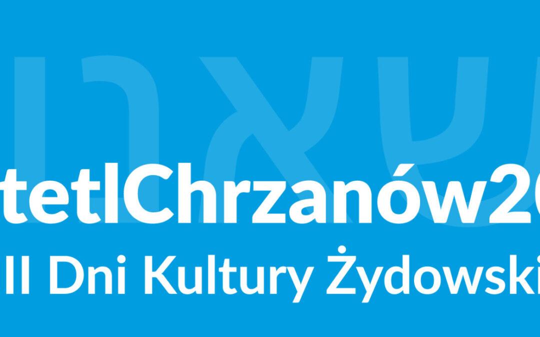 VIII Dni Kultury Żydowskiej – Sztetl Chrzanów 2020